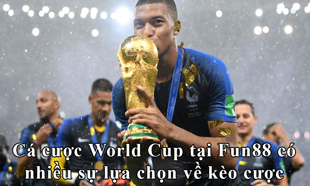 Cá cược World Cup tại nhà cái Fun88