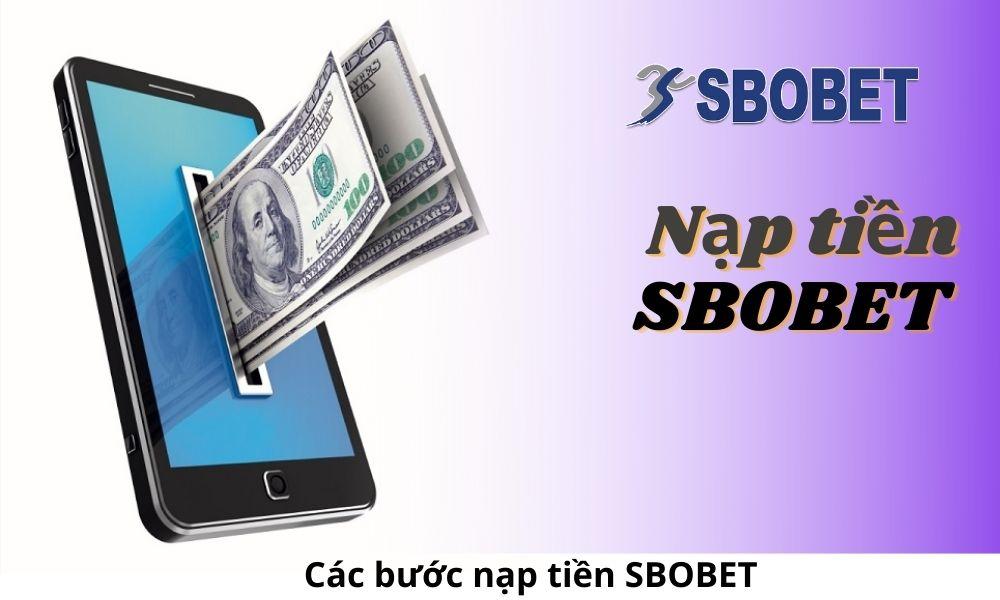 Các bước nạp tiền SBOBET