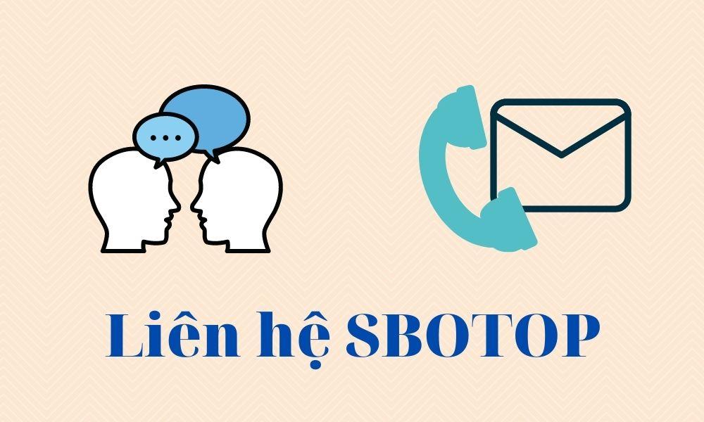 Phương thức liên hệ với nhà cái SBOTOP
