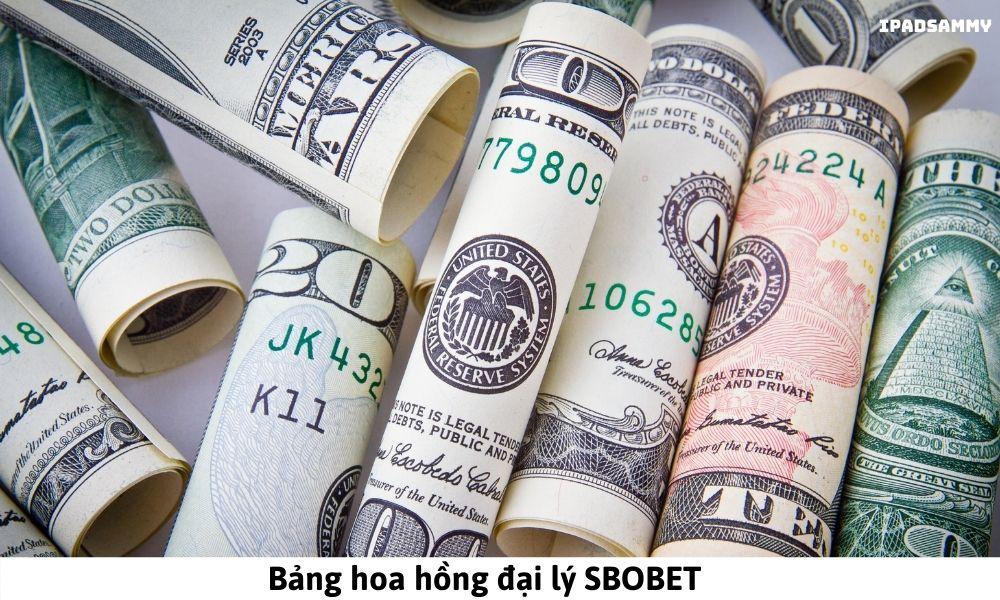 Bảng hoa hồng đại lý SBOBET