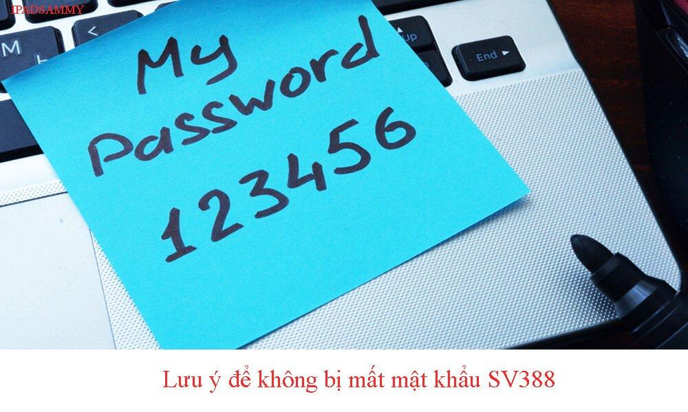 Lưu ý để không quên mật khẩu
